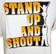 Stand Up & Shout T-shirts